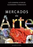 Mercados da Arte (Portuguese Edition)