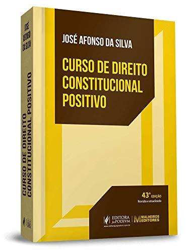 Curso De Direito Constitucional Positivo (2020)