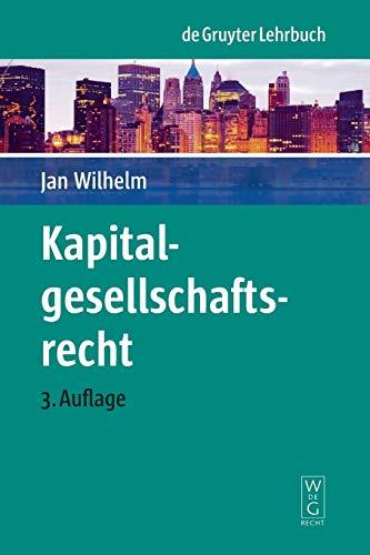 Kapitalgesellschaftsrecht (De Gruyter Lehrbuch)