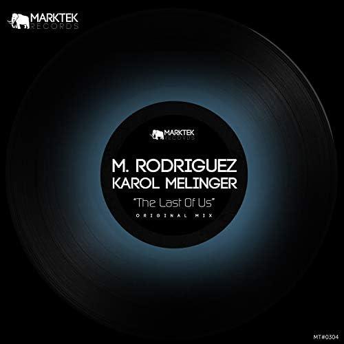 M. Rodriguez & Karol Melinger