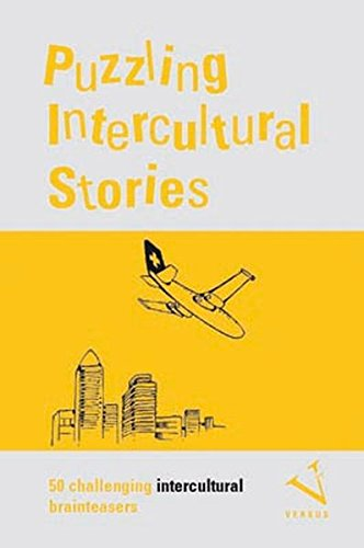 Puzzling Intercultural Stories: 50 challenging intercultural brainteasers