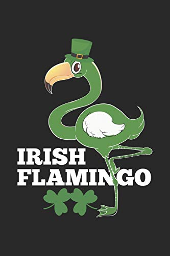 Irish Flamingo: Irland Party st patricks Tag Notizbuch liniert DIN A5 - 120 Seiten für Notizen, Zeichnungen, Formeln | Organizer Schreibheft Planer Tagebuch