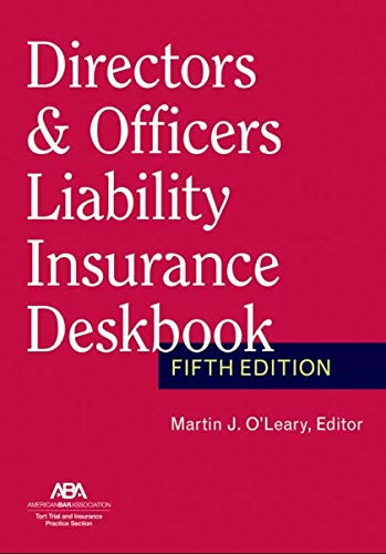 Compare Textbook Prices for Directors & Officers Liability Insurance Deskbook, Fifth Edition  ISBN 9781641057684 by Martin J O'Leary