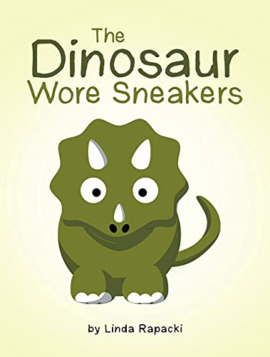 The Dinosaur Wore Sneakers (English Edition)
