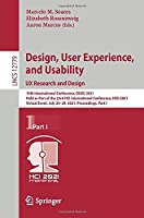 Design, User Experience, and Usability: UX Research and Design: 10th International Conference, DUXU 2021, Held as Part of the 23rd HCI International Conference, HCII 2021, Virtual Event, July 24–29, 2021, Proceedings, Part I (Lecture Notes in Computer Science, 12779)