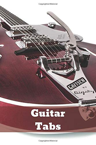 Guitar Tabs: Guitar tabs. Great for writing notes. Your guitar tablatures. (110 Pages, Blank, 6 x 9).