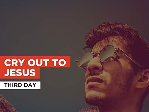 Cry Out To Jesus al estilo de Third Day