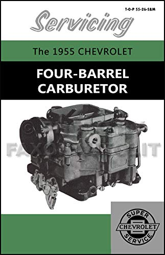 1955 Chevrolet 4 Bbl Carburetor Service Manual Reprint Carter WCFB