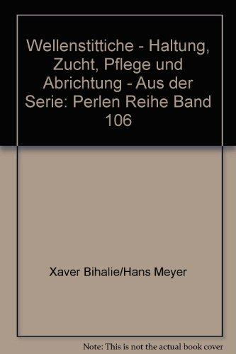 Wellenstittiche - Haltung, Zucht, Pflege und Abrichtung - Aus der Serie: Perlen Reihe Band 106 - bk858