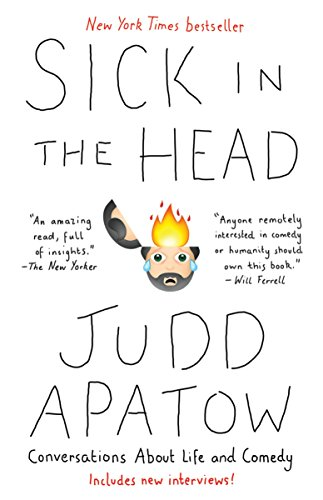 Top 16 judd apatow sick in the head for 2020