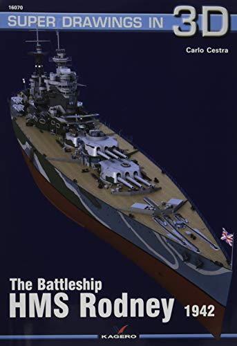 The Battleship HMS Rodney: 16070 (Super Drawings in 3D)