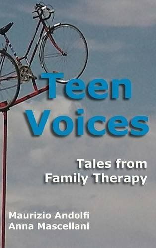 Compare Textbook Prices for Teen Voices: Tales from Family Therapy  ISBN 9781938459276 by Andolfi, Maurizio,Mascellani, Anna