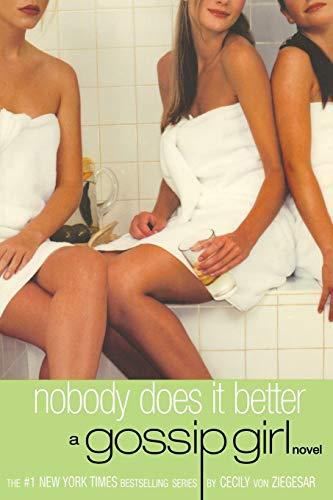 Gossip Girl #7: Nobody Does It Better (Gossip Girl, 7)の詳細を見る