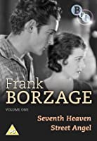 Frank Borzage - Volume One - 7th Heaven / Street Angel