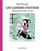Les cahiers d'Esther 4/Histoires de mes 13 ans