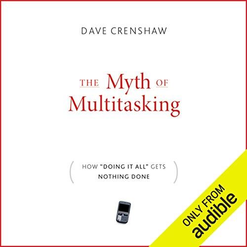 The Myth of Multitasking audiobook cover art