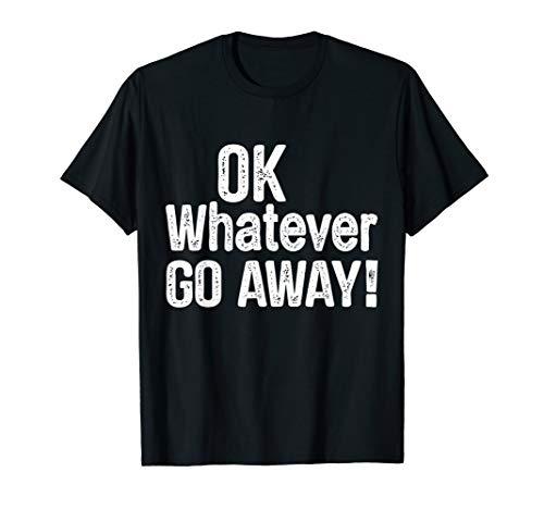 Okay, was auch immer weg ist! Introvertierte OK Boomer T-Shirt