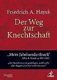 Der Weg zur Knechtschaft - Friedrich A. von Hayek