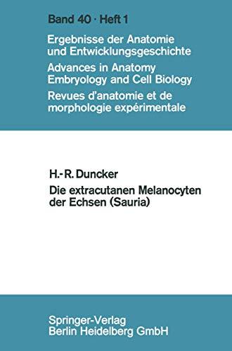 Die extracutanen Melanocyten der Echsen (Sauria) (Forschungen aus Staat und Recht (40/1))