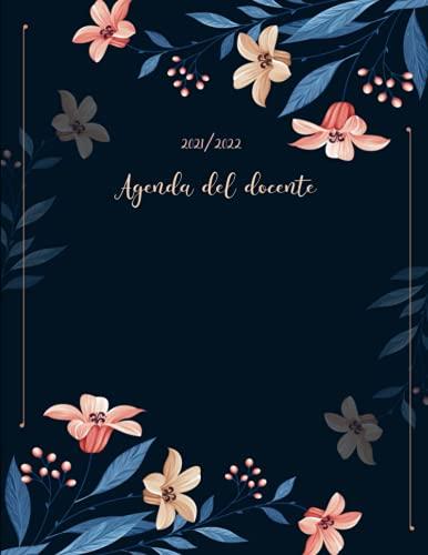 Agenda del docente 2021/2022: Grande Registro del Professore italiano -BLU- 2021/2022,XXL calendario per scuola settimanale , diario insegnante ,