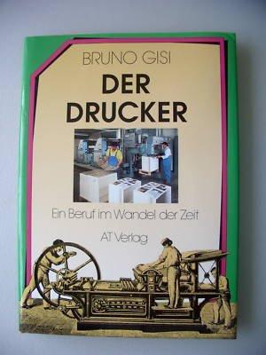 Der Drucker Ein Beruf im Wandel der Zeit 1989