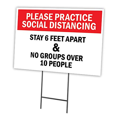 Practice Social Distancing Stay 6 Feet Apart 18' X 24' Yard Sign & Stake | Protect Your Business, Municipality, Home & Colleagues | Made in The USA
