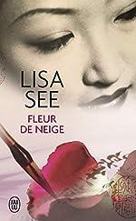 Fleur de neige de Lisa See