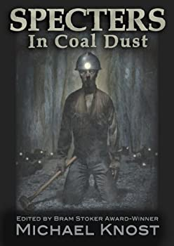 Specters In Coal Dust 0982993714 Book Cover