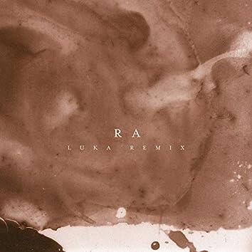 Ra (Luka Remix)