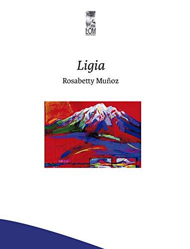 Ligia (Spanish Edition)
