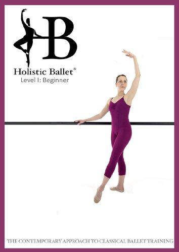 Ballet Holístico Clase DVD: Nivel principiante