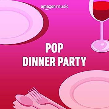Pop Dinner Party