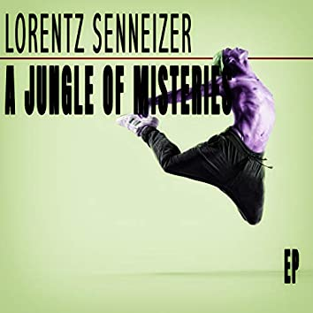 A Jungle Of Misteries - EP
