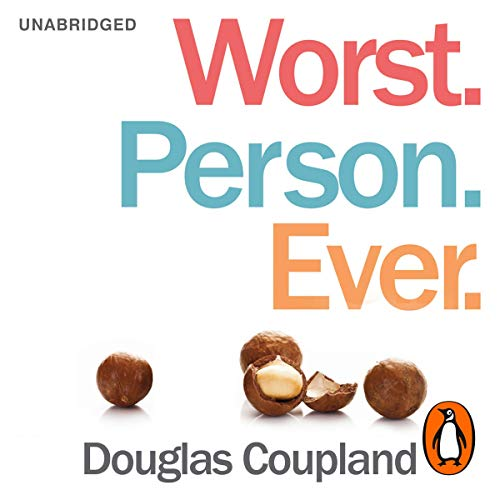 Worst. Person. Ever.                   By:                                                                                                                                 Douglas Coupland                               Narrated by:                                                                                                                                 Julian Rhind-Tutt                      Length: 8 hrs and 19 mins     15 ratings     Overall 3.5