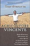 Come diventare un Agricoltore Vincente: Agricoltura 4.0