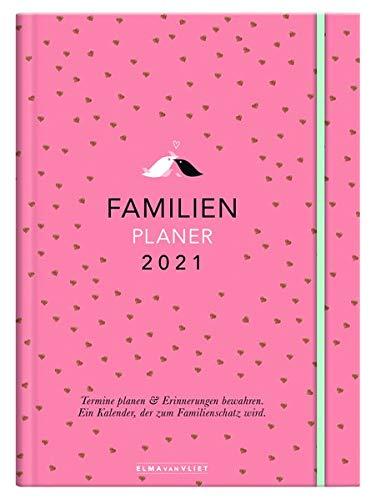 Elma van Vliet Familienplaner 2021: Termine planen & Erinnerungen bewahren - Ein Kalender, der zum Familienschatz wird