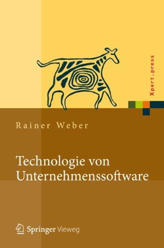 Technologie von Unternehmenssoftware: Mit SAP-Beispielen (Xpert.press)
