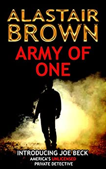 Army of One: Introducing Joe Beck by [Alastair Brown]