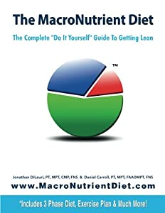 The macronutrient diet the complete do it yourself guide to the macronutrient diet the complete do it yourself guide to getting lean by jonathan di ebook solutioingenieria Choice Image
