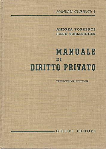 Manuale di diritto privato Andrea Torrente Giuffré 1990