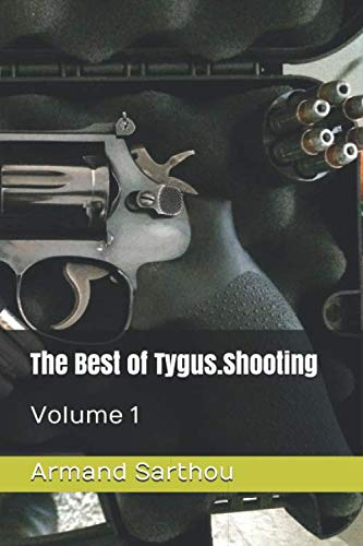 The Best of Tygus.Shooting: Volume 1