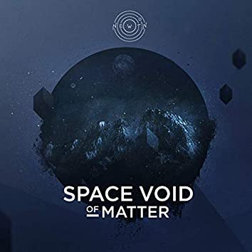 Space Void of Matter