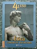ETICA. COMUNIDAD VALENCIANA 4º ESO