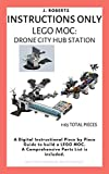 INSTRUCTIONS ONLY - Lego MOC: Drone City Hub Station (English Edition)