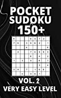 Pocket Sudoku 150+ Puzzles: Very Easy Level with Solutions - Vol. 2