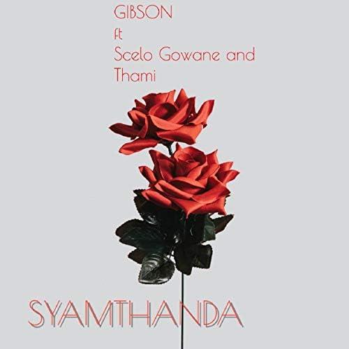 Gibson feat. Thami & Scelo Gowane