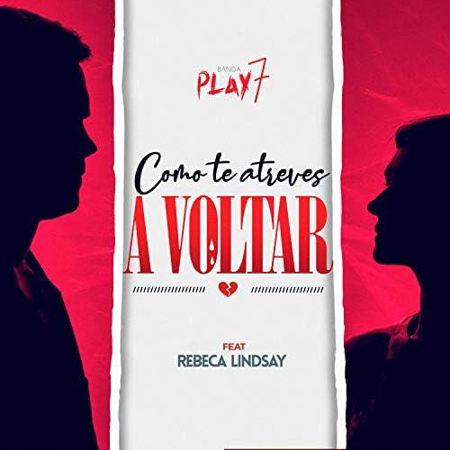 Banda Play 7 feat. Rebeca Lindsay