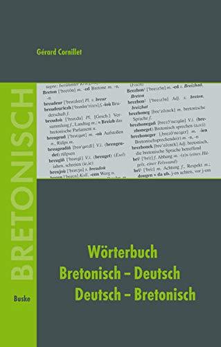 Wörterbuch Bretonisch-Deutsch / Deutsch-Bretonisch