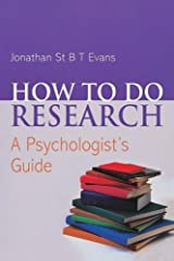 How to Do Research: A Psychologist's Guide Paperback