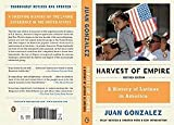 Harvest of Empire (REV 11) by Gonzalez, Juan [Paperback (2011)]